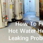 How to Check and Fix Hot Water Heater Leaking?
