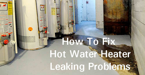 The best solutions to your water heater leaking problems.