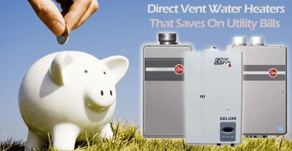 Piggy Bank savings with direct vent water heaters