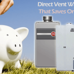 Top 3 Direct Vent Water Heaters That Could Save You Hundreds On Your Utility Bills