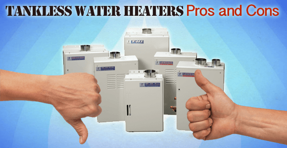 Tankless Water Heater Pros And Cons That You Need To Know