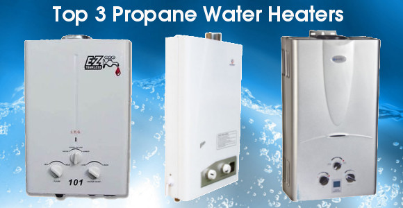 The 3 Best Propane Water Heaters In 2017 Best Water