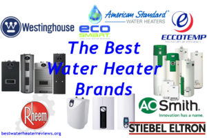 Best Water Heater Brands